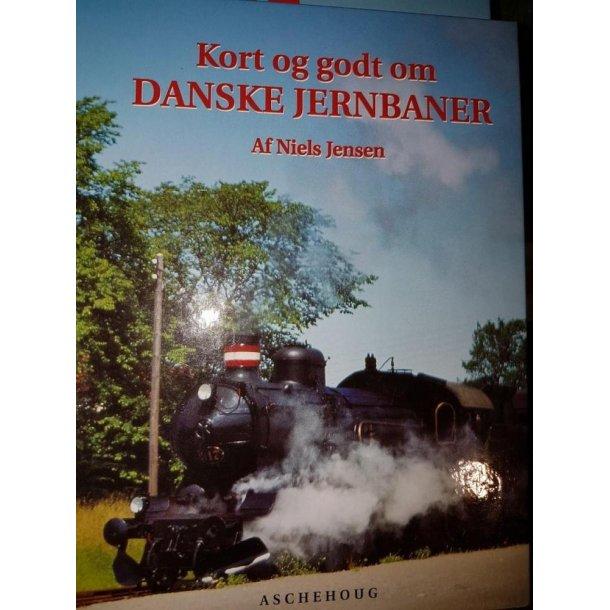 98 Kort og godt om danske jernbaner af niels jense
