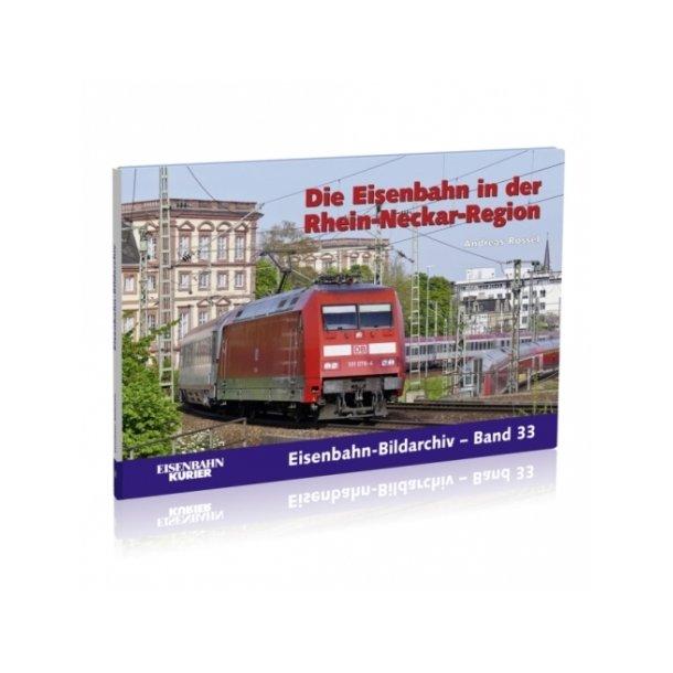 372 Die Eisenbahn in der Rhein-Neckar-Region