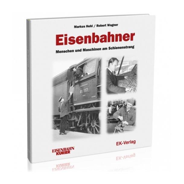 287 Eisenbahner Menschen und Maschinen am Schienen